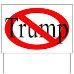 Red Slash Through Trump Yard Sign