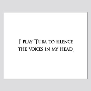 I Play Tuba To Silence The Vo Small Poster
