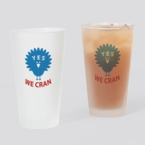 Yes We Cran Drinking Glass