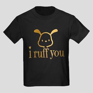 I Ruff You T-Shirt