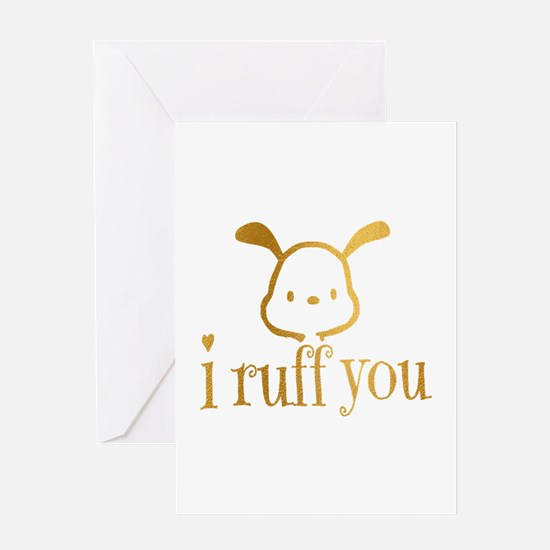 I Ruff You Greeting Cards