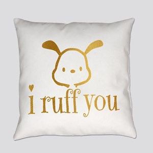 I Ruff You Everyday Pillow