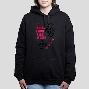 I Know I Run Like a Girl Women's Hooded Sweatshirt