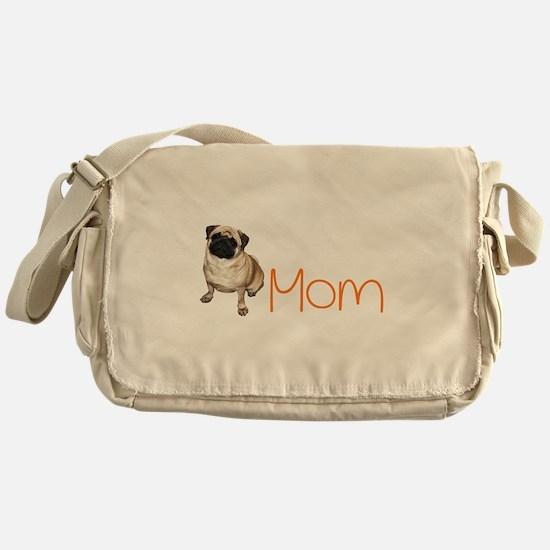 Funny Pug mom Messenger Bag