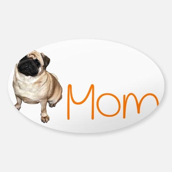 Pug mom Sticker (Oval)