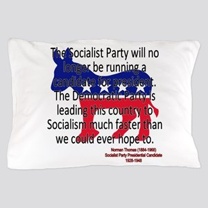 Thomas Democratic Socialism Pillow Case
