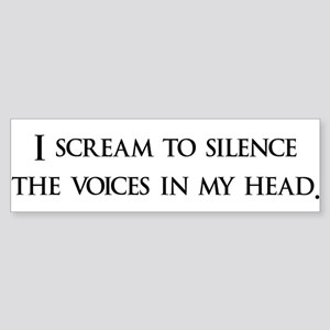 I Scream To Silence The Voice Bumper Sticker