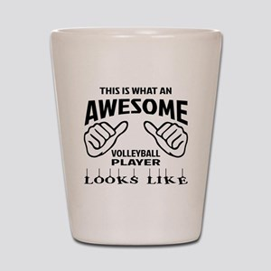 This is what an awesome Volleyball play Shot Glass