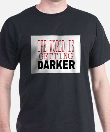 The World Is Getting T-Shirt