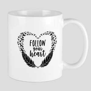 Follow your heart Mugs