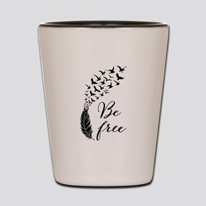 Be free, feather with flying birds Shot Glass