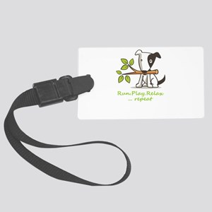 Run,play,relax,..repeat Large Luggage Tag