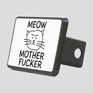 MEOW MOTHER FUCKER Rectangular Hitch Cover
