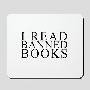 I READ BANNED BOOKS Mousepad