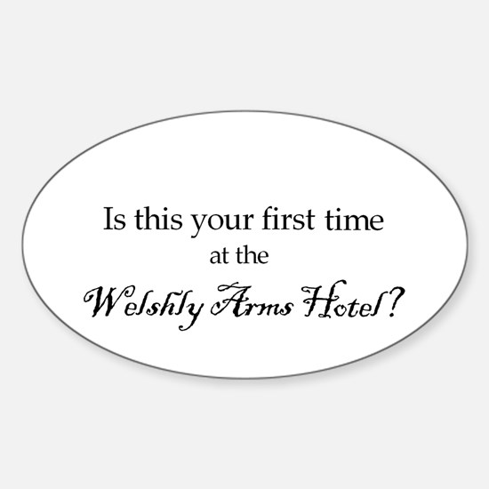 Welshly Arms Hotel Oval Decal