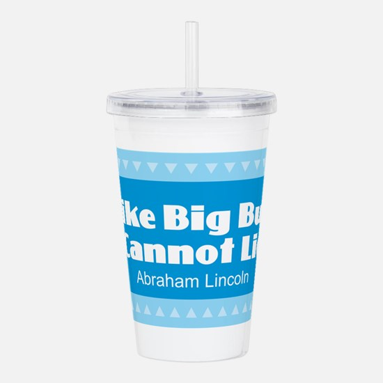 Lincoln Quotes - Acrylic Double-wall Tumbler