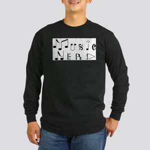 """""""Music Nerd"""" Long Sleeve T-Shirt"""