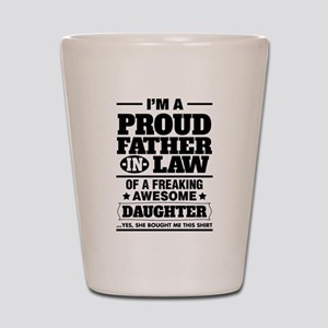 Proud Father In Law Of A Freaking Awesome Daughter
