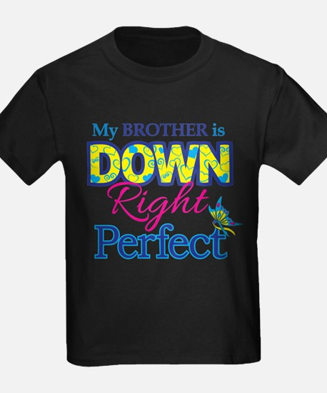 Brother_Down_Rt_Perfec T-Shirt