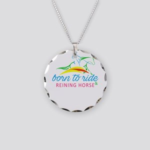 born to ride & reining h Necklace Circle Charm