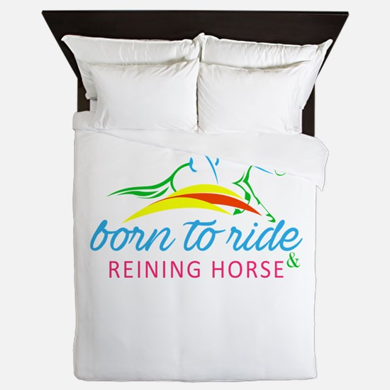 born to ride & reining horse Queen Duvet