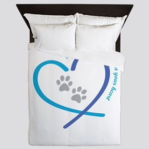 pets leave paw prints on your heart Queen Duvet