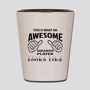 This is what an awesome Squash player Shot Glass