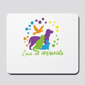 love all animals Mousepad