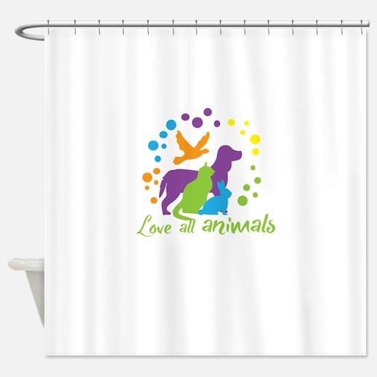 love all animals Shower Curtain
