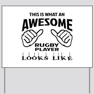 This is what an awesome Rugby player Yard Sign