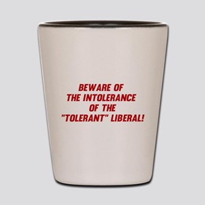 The Intolerant Liberal Shot Glass