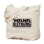 The Mana Is Strong With This One Tote Bag