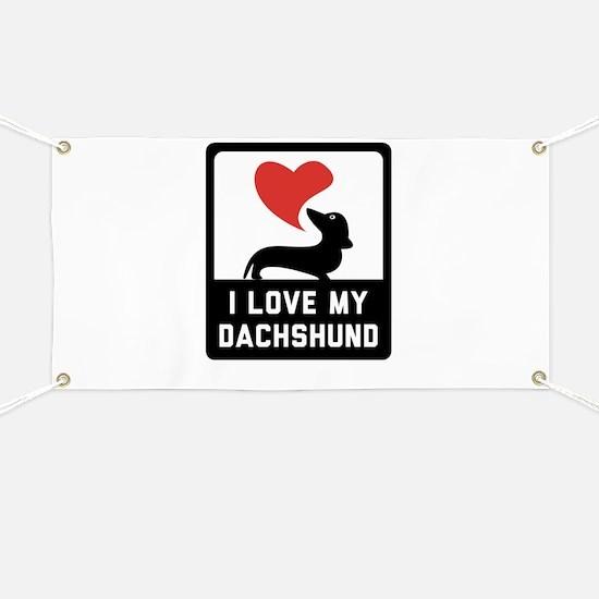 i love my dachshund Banner