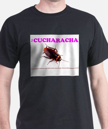 LA CUCHARACHA - COCKROACH! T-Shirt