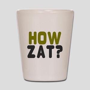 CRICKET - HOW ZAT - OUT!! Shot Glass