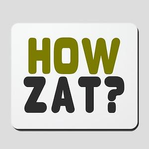 CRICKET - HOW ZAT - OUT!! Mousepad
