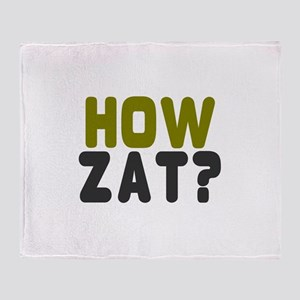 CRICKET - HOW ZAT - OUT!! Throw Blanket