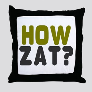 CRICKET - HOW ZAT - OUT!! Throw Pillow