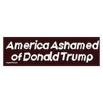 America Ashamed Of Donald Trump Bumper Sticker