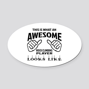 This is waht an awesome Rock Climb Oval Car Magnet