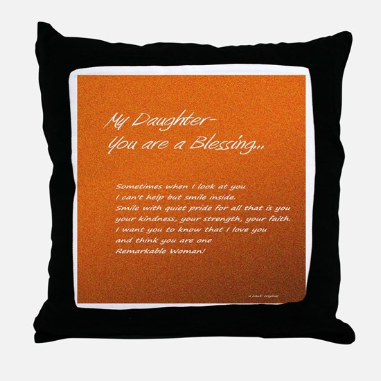Remarkable Daughter Throw Pillow