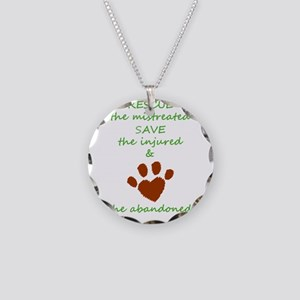 RESCUE the mistreated SAVE t Necklace Circle Charm