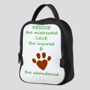 RESCUE the mistreated SAVE the Neoprene Lunch Bag