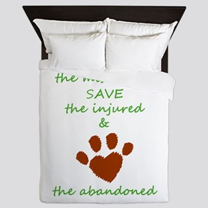 RESCUE the mistreated SAVE the injured Queen Duvet