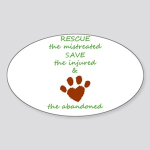 RESCUE the mistreated SAVE the injured LOV Sticker