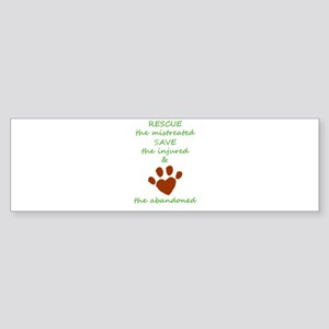 RESCUE the mistreated SAVE the inju Bumper Sticker