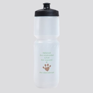 RESCUE the mistreated SAVE the injur Sports Bottle