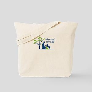 adopt a pet - save a life Tote Bag