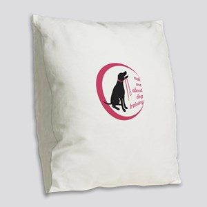 ask me about dog training Burlap Throw Pillow