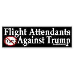 Flight Attendants Against Trump (bumper Sticker)